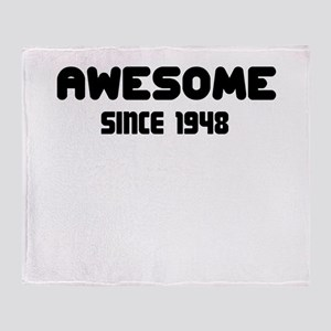 AWESOME SINCE 1948 Throw Blanket