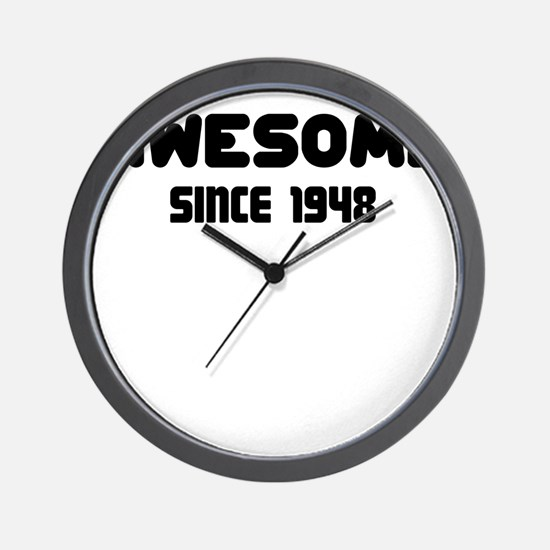 AWESOME SINCE 1948 Wall Clock