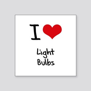 I Love Light Bulbs Sticker