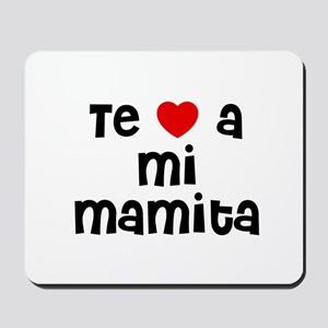 Te * a mi Mamita Mousepad