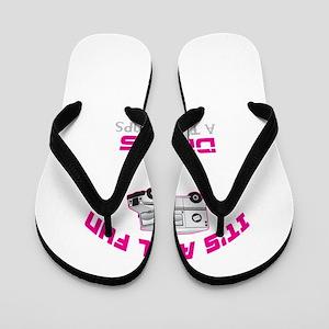 It's All Fun Flip Flops