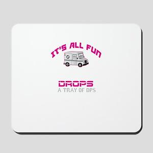 It's All Fun Mousepad