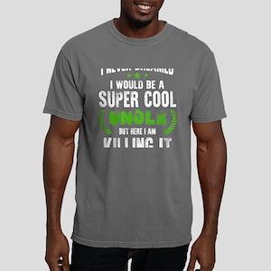 I Never Dreamed I Would Mens Comfort Colors Shirt