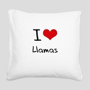 I Love Llamas Square Canvas Pillow