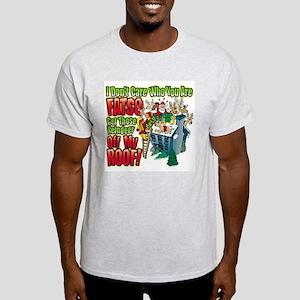 Don't Care Fatso Ash Grey T-Shirt