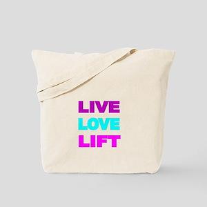 LIVE LOVE LIFT-COLOR Tote Bag