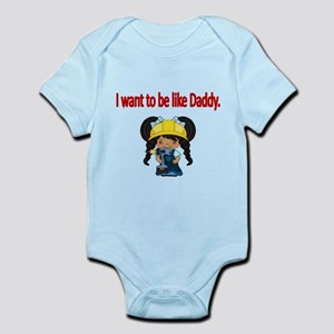I want to be like Daddy 2 Body Suit