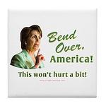 Bend Over (anti-Pelosi) Tile Coaster