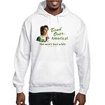 Bend Over (anti-Pelosi) Hooded Sweatshirt