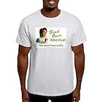 Bend Over (anti-Pelosi) Light T-Shirt