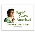 Bend Over (anti-Pelosi) Small Poster