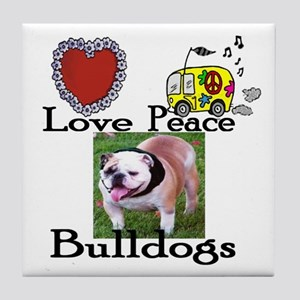 Love, Peace, Bulldogs Tile Coaster
