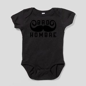 Bad Hombre Body Suit