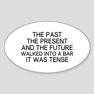The Past Tense Sticker (Oval)