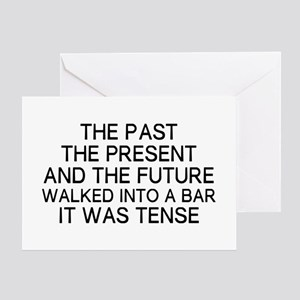 The Past Tense Greeting Card