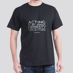 George Burns Acting Quote Dark T-Shirt