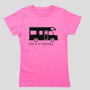 Life is a highway. Girl's Tee