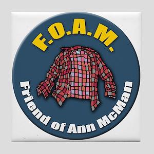 F.O.A.M. - Friend of Ann McMan Tile Coaster
