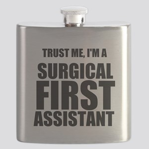 Trust Me, Im A Surgical First Assistant Flask