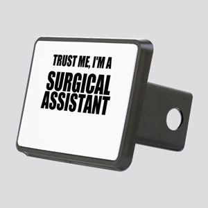 Trust Me, Im A Surgical Assistant Hitch Cover