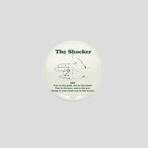 The Shocker...AKA...... Mini Button