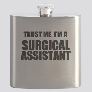 Trust Me, Im A Surgical Assistant Flask