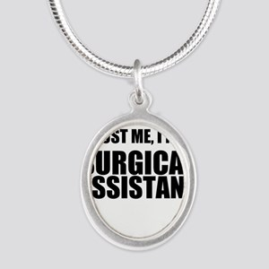 Trust Me, Im A Surgical Assistant Necklaces