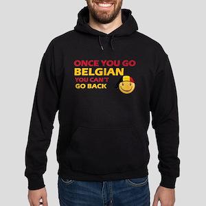 Once you go Belgian you cant go back Sweatshirt