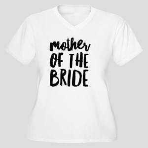 Wedding Party- Mother of the Bri Plus Size T-Shirt