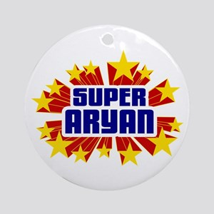Aryan the Super Hero Ornament (Round)