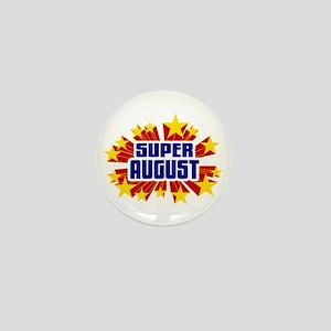 August the Super Hero Mini Button