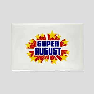 August the Super Hero Rectangle Magnet