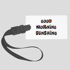 Good Morning Sunshine Large Luggage Tag