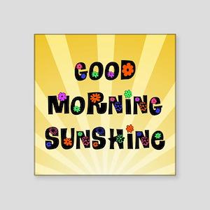 Good Morning Sunshine Sticker