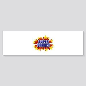 Braiden the Super Hero Bumper Sticker