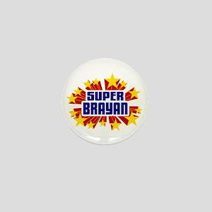 Brayan the Super Hero Mini Button