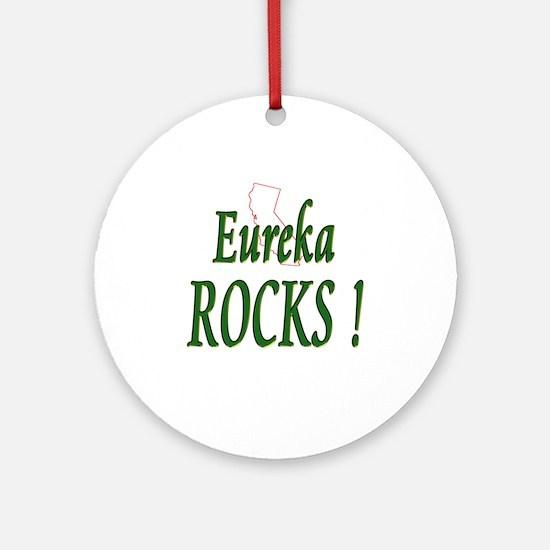 Eureka Rocks ! Ornament (Round)