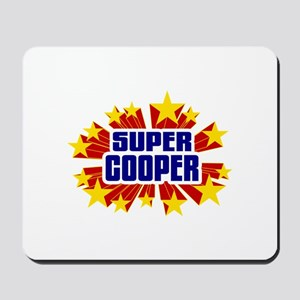Cooper the Super Hero Mousepad