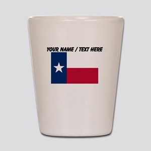 Custom Texas State Flag Shot Glass