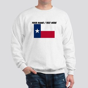 Custom Texas State Flag Sweatshirt