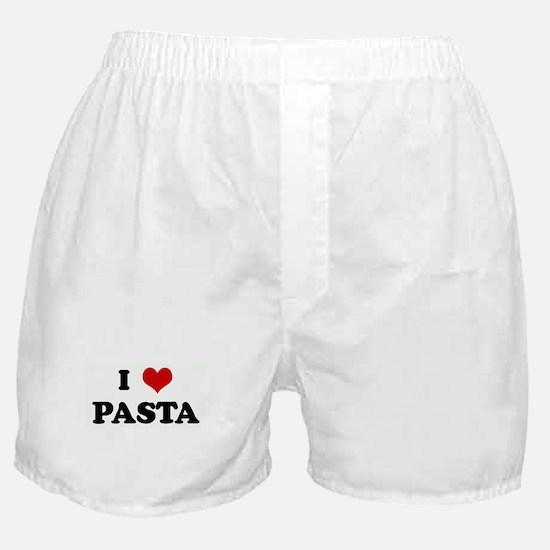 I Love PASTA Boxer Shorts
