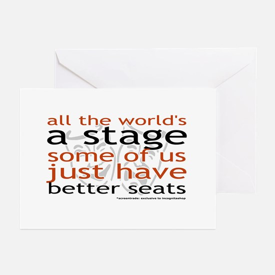 All the world's a stage Greeting Cards (Package o