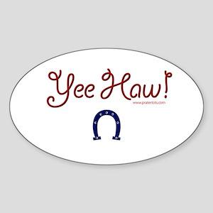 Yee Haw! Oval Sticker