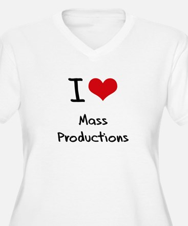 I Love Mass Productions Plus Size T-Shirt