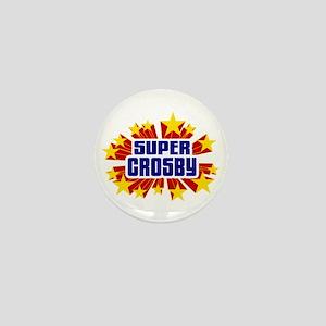 Crosby the Super Hero Mini Button