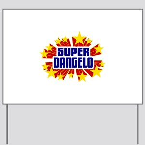Dangelo the Super Hero Yard Sign