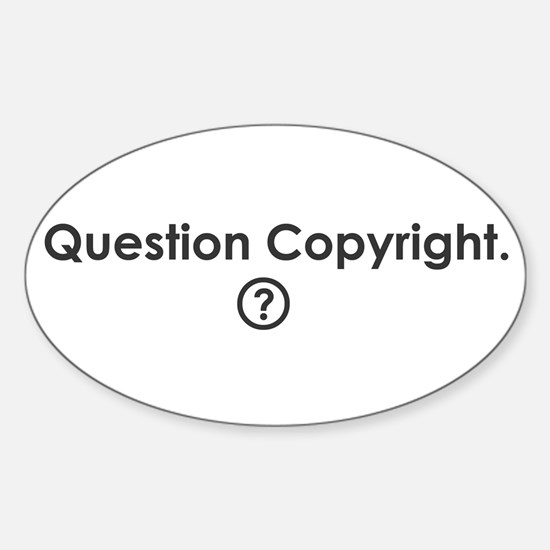 Question Copyright Oval Decal