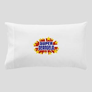 Deangelo the Super Hero Pillow Case