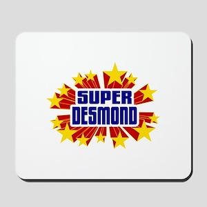 Desmond the Super Hero Mousepad