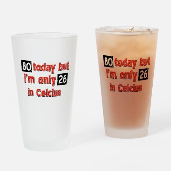 80 years birthday Designs Drinking Glass